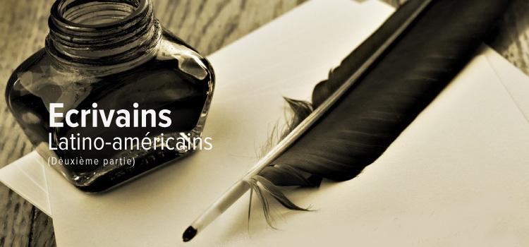 Ecrivains Latino-américains